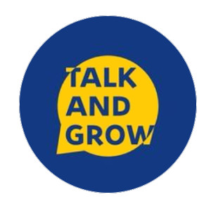 Talk and grow